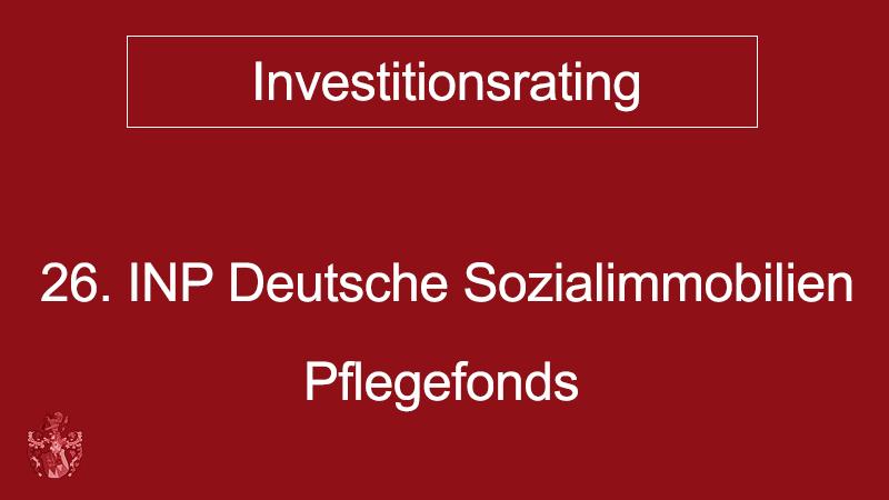 Investitionsrating 26 INP Deutsche Sozialimmobilien Pflegefonds