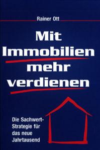 Mit Immobilien mehr verdienen von Rainer Ott Schlüsselfeld